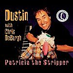 Dustin Patricia The Stripper