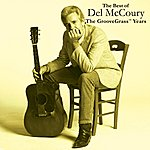 Del McCoury The Best Of Del Mccoury - The Groovegrass Years