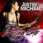 Justin Michael Letting Go (10-Track Maxi-Single)