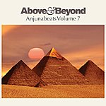 Above & Beyond Anjunabeats, Vol.7