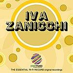Iva Zanicchi The Essential: Ri-Fi Record Original Recordings, Vol. 1