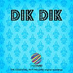 Dik Dik The Essential: Ri-Fi Record Original Recordings, Vol. 1