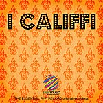 I Califfi The Essential: Ri-Fi Record Original Recordings, Vol. 1