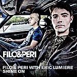 Filo & Peri Shine On (With Eric Lumiere) (4-Track Maxi-Single)