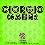 Giorgio Gaber The Essential: Ri-Fi Record Original Recordings, Vol. 1