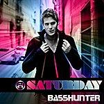 Basshunter Saturday