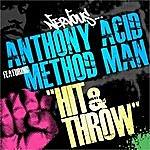 Anthony Acid Hit And Throw