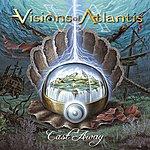 Visions Of Atlantis Cast Away