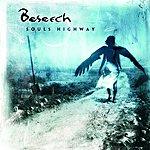 Beseech Souls Highway