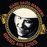Mark David Manders Highs And Lows
