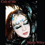 Marta Wiley Cult Of Me
