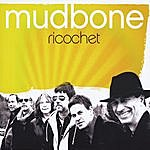 Mudbone Ricochet
