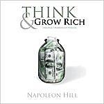 Napoleon Hill Think And Grow Rich (Original Unabridged Version)