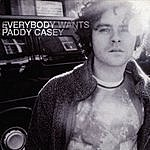 Paddy Casey Everybody Wants