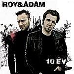Roy & Adám 10 Év - Best Of Roy & Ádám