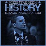 Fokis History (Obama Inauguration)[Feat. Deemi]