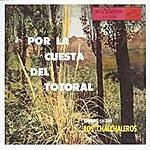 Los Chalchaleros Por La Cuesta Del Totoral