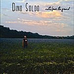 Dino Soldo Notes From The Ground