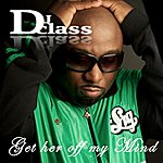 DJ Class Get Her Off My Mind (Blueroom Remix)