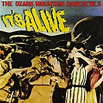 The Ozark Mountain Daredevils It's Alive