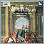 The English Concert Fasch: Concerto A8 In D Major Fwv L:D1; Concerto In C Minor Fwv L:C2; Orchestral Suite In G Minor Fwv K:G2; Concerto In B Flat Major Fwv L:B1; Concerto In D Major Fwv L:D14
