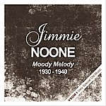 Jimmie Noone Moody Melody (1930 - 1940)