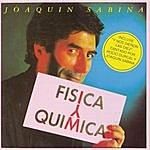 Joaquín Sabina Fisica Y Quimica
