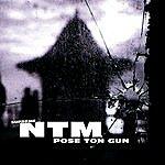 Suprême NTM Pose Ton Gun