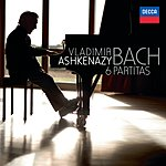 Vladimir Ashkenazy Bach, J.S.: The Six Partitas