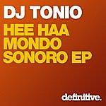 DJ Tonio Hee Haa Mondo Sonoro Ep