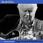 Herb Ellis With My Friends