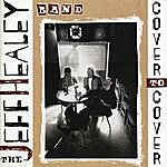 The Jeff Healey Band Cover To Cover