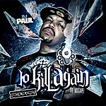 DJ Paul To Kill Again...The Mixtape