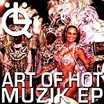 Art Of Hot Muzik Ep