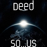The Deed So...Us