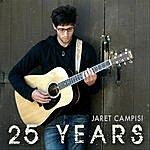 Jaret Campisi 25 Years