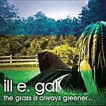 Illegal The Grass Is Always Greener...
