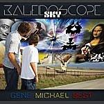 Gene Michael Best Kaleidoscope Sky (2010) - Single