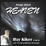 Ray Kiker Heaven