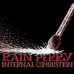 Rain Perry Internal Combustion