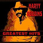 Marty Robbins Marty Robbins Greatest Hits