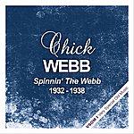 Chick Webb Spinnin' The Webb (1932 - 1938)