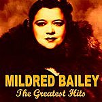 Mildred Bailey Mildred Bailey The Greatest Hits