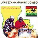 Henry Turner, Jr. Lousiana Gumbo Combo