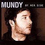 Mundy By Her Side Single