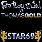 Fatboy Slim Star 69 Thomas Gold 2010 Mixes