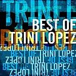 Trini Lopez Best Of Trini Lopez