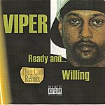 Viper Ready And Willing (Thug Club Remix)