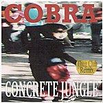 Cobra Concrete Jungle (Thug Club Remix)