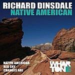 Richard Dinsdale Native American
